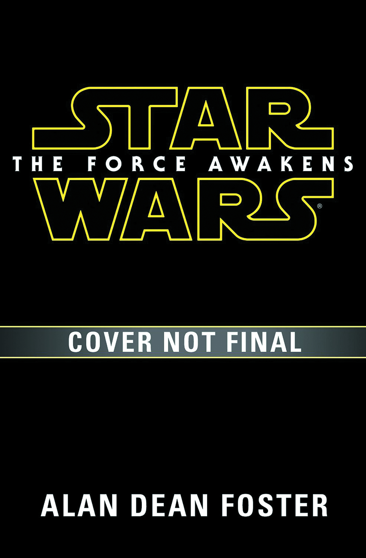 STAR WARS FORCE AWAKENS NOVELIZATION HC