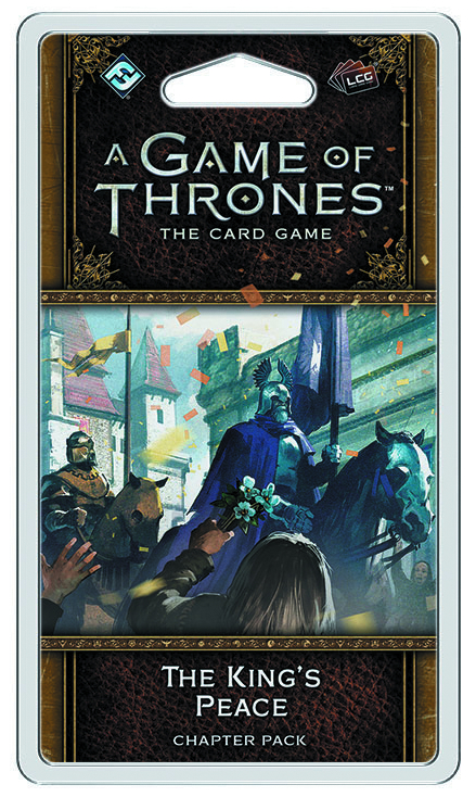 GAME THRONES LCG KINGS PEACE CHAPTER PACK