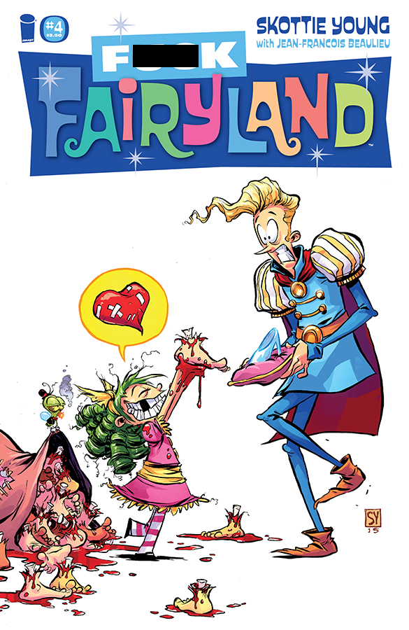 I HATE FAIRYLAND #4 F*CK (UNCENSORED) FAIRYLAND VAR
