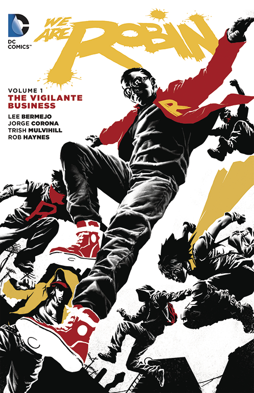WE ARE ROBIN TP VOL 01 THE VIGILANTE BUSINESS