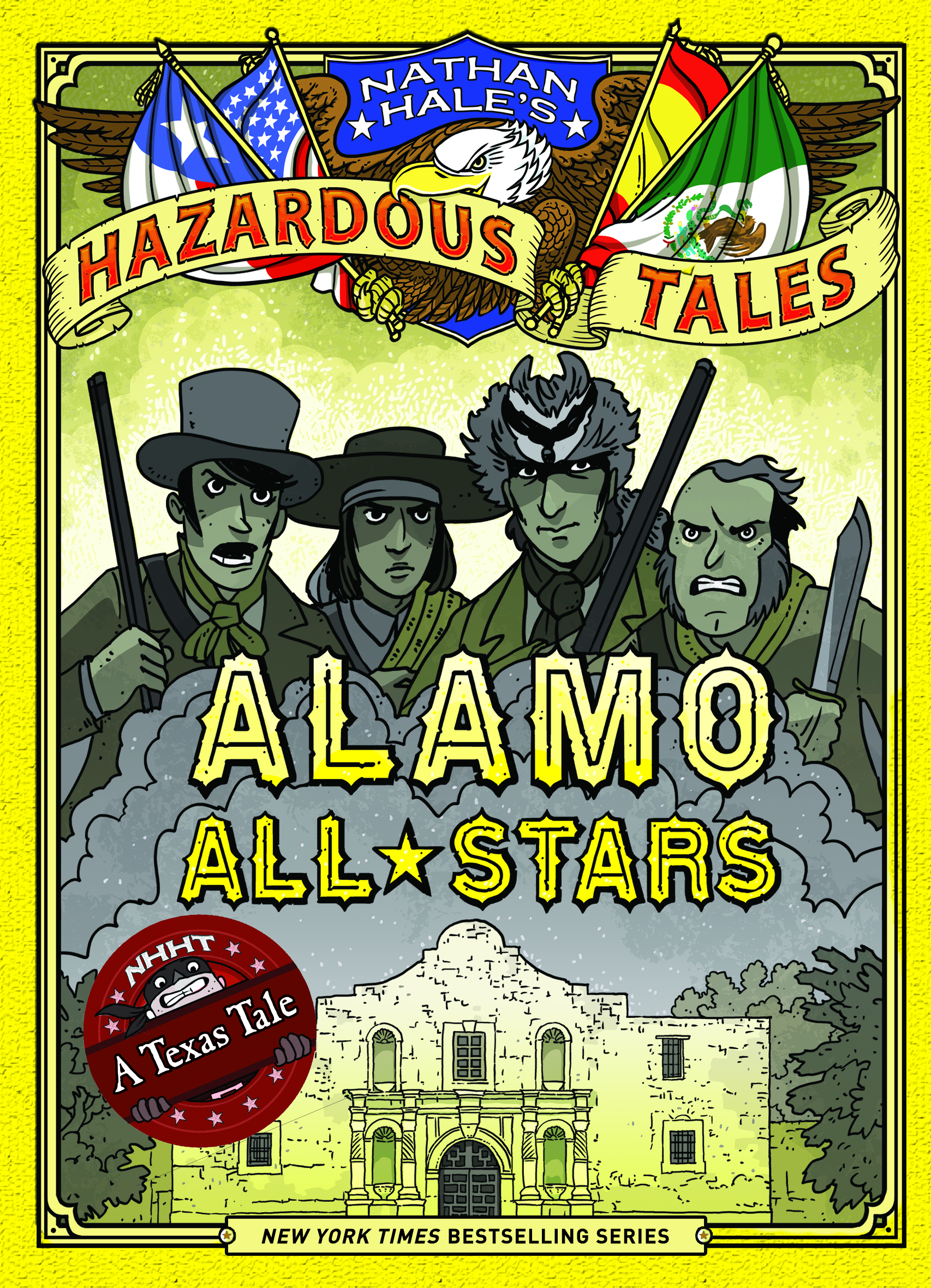 NATHAN HALES HAZARDOUS TALES HC VOL 06 ALAMO ALL-STARS