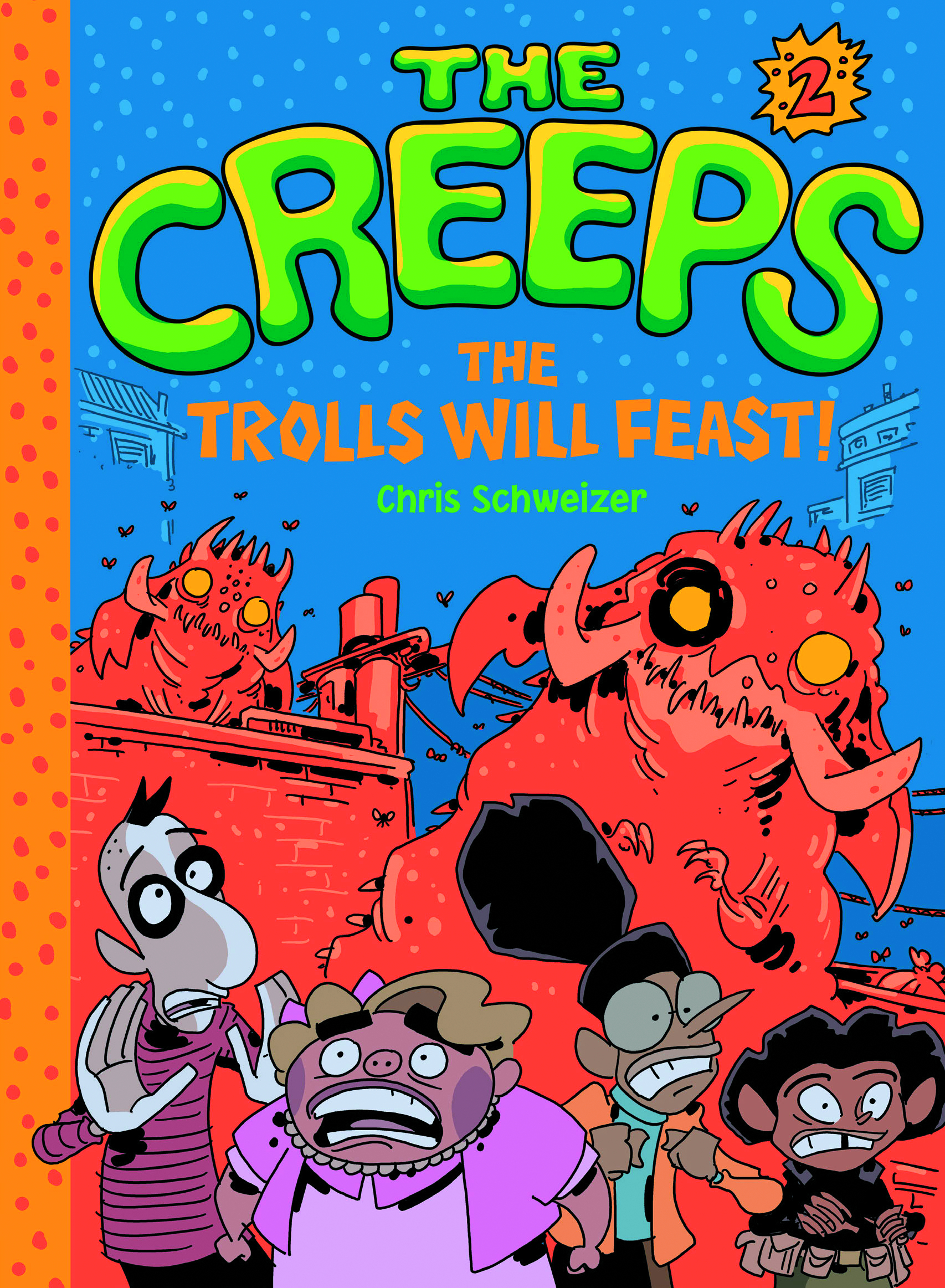 CREEPS GN VOL 02 TROLLS WILL FEAST