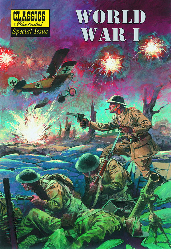 CLASSIC ILLUST TP WORLD WAR 1 ILLUST STORY OF 1ST WORLD WAR