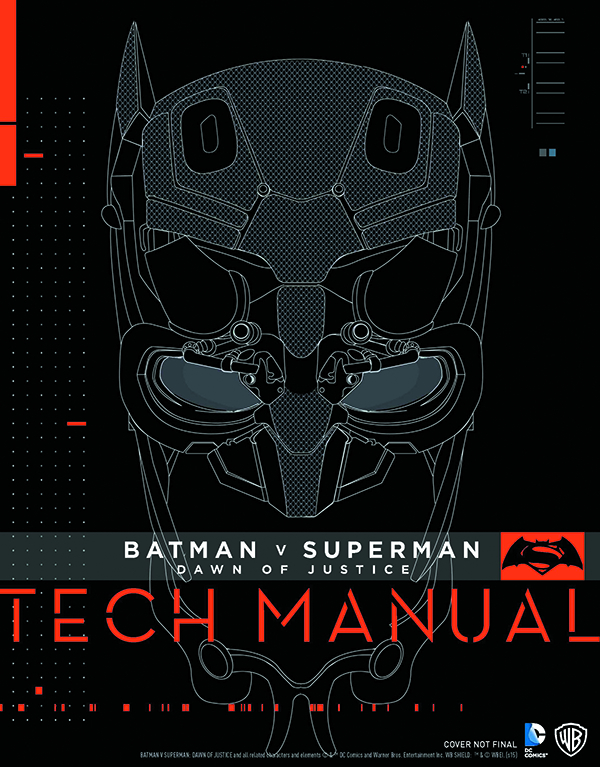 BATMAN VS SUPERMAN DAWN OF JUSTICE TECH MANUAL HC