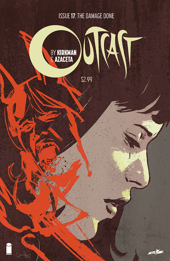 OUTCAST BY KIRKMAN & AZACETA #17