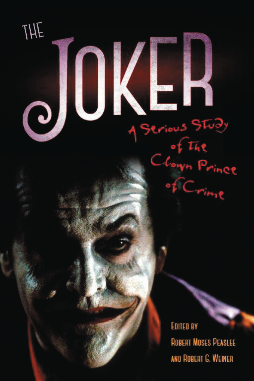 JOKER SERIOUS STUDY OF CLOWN PRINCE OF CRIME SC