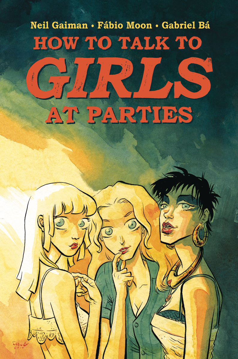 NEIL GAIMAN HOW TO TALK TO GIRLS AT PARTIES HC