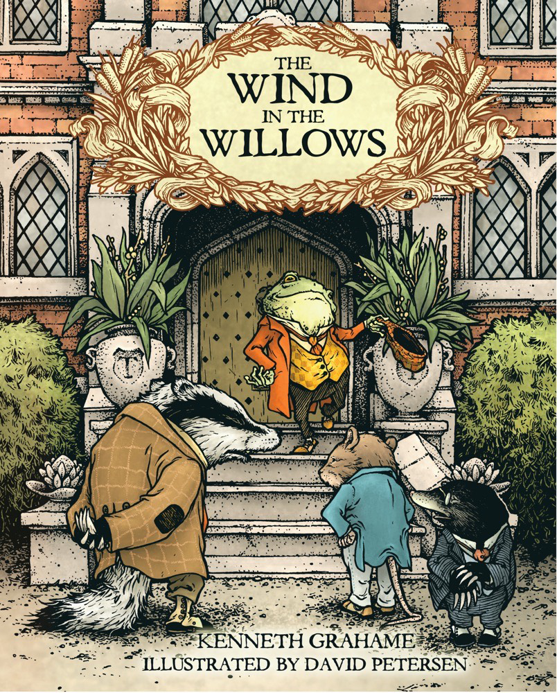 WIND IN THE WILLOWS HC ILLUS DAVID PETERSEN
