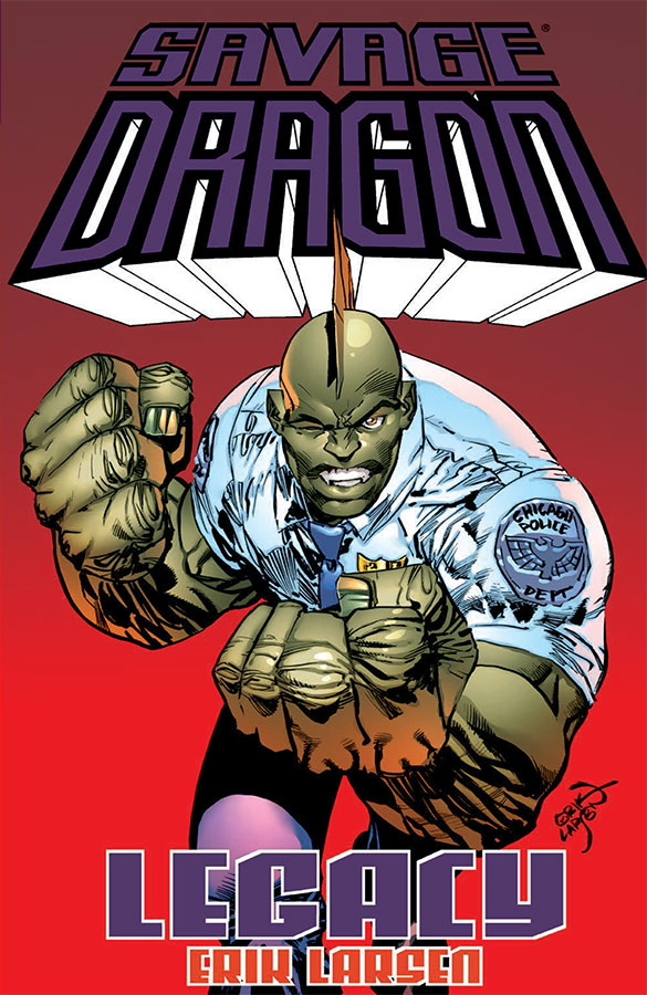 SAVAGE DRAGON LEGACY TP (MAY160716)