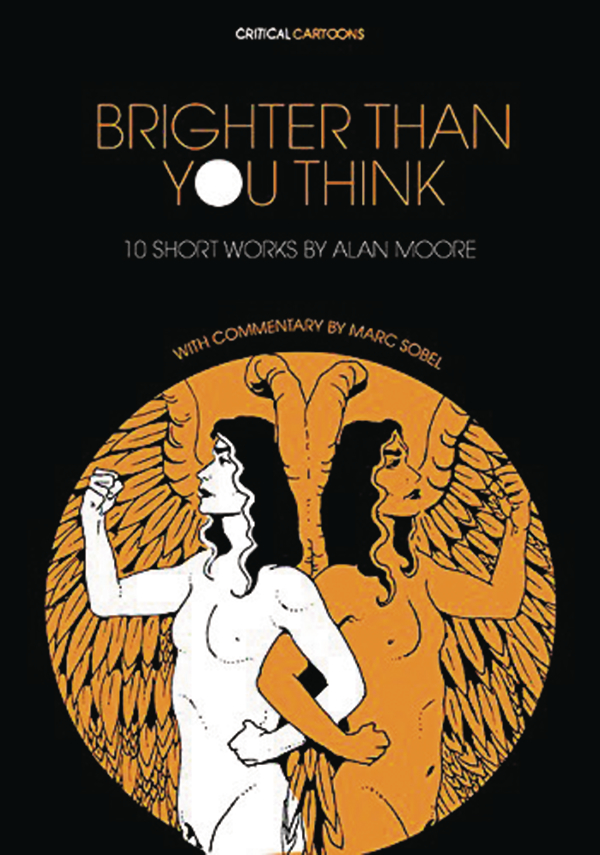 BRIGHTER THAN YOU THINK 10 SHORT WORKS BY ALAN MOORE TP (MR)