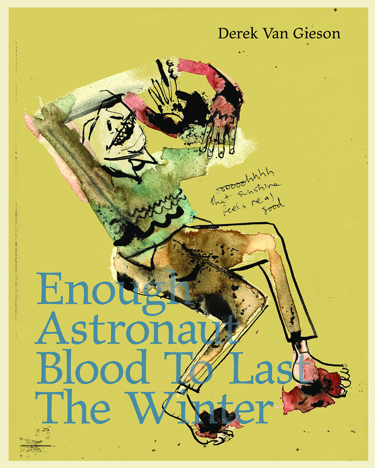 ENOUGH ASTRONAUT BLOOD TO LAST WINTER GN
