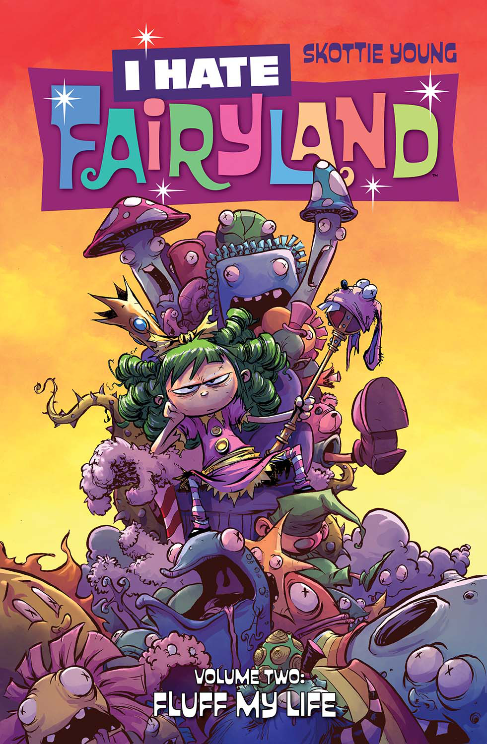I HATE FAIRYLAND TP VOL 02 FLUFF MY LIFE (OCT160683)