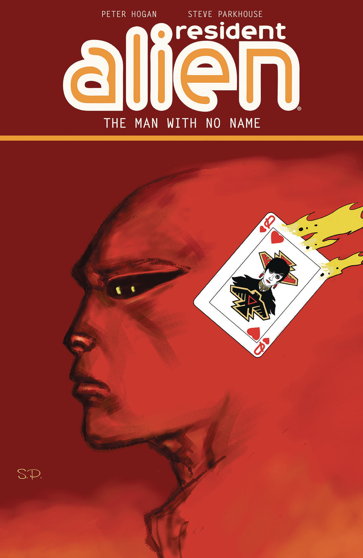 RESIDENT ALIEN TP VOL 04 THE MAN WITH NO NAME