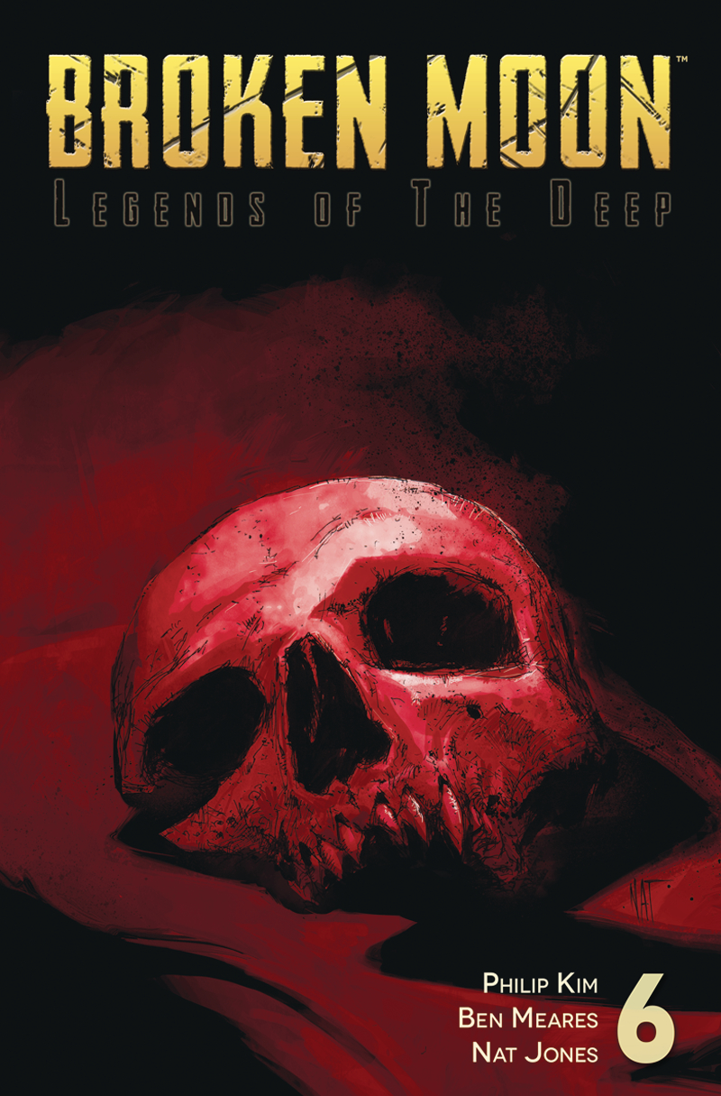 BROKEN MOON LEGENDS O/T DEEP #6 (OF 6)