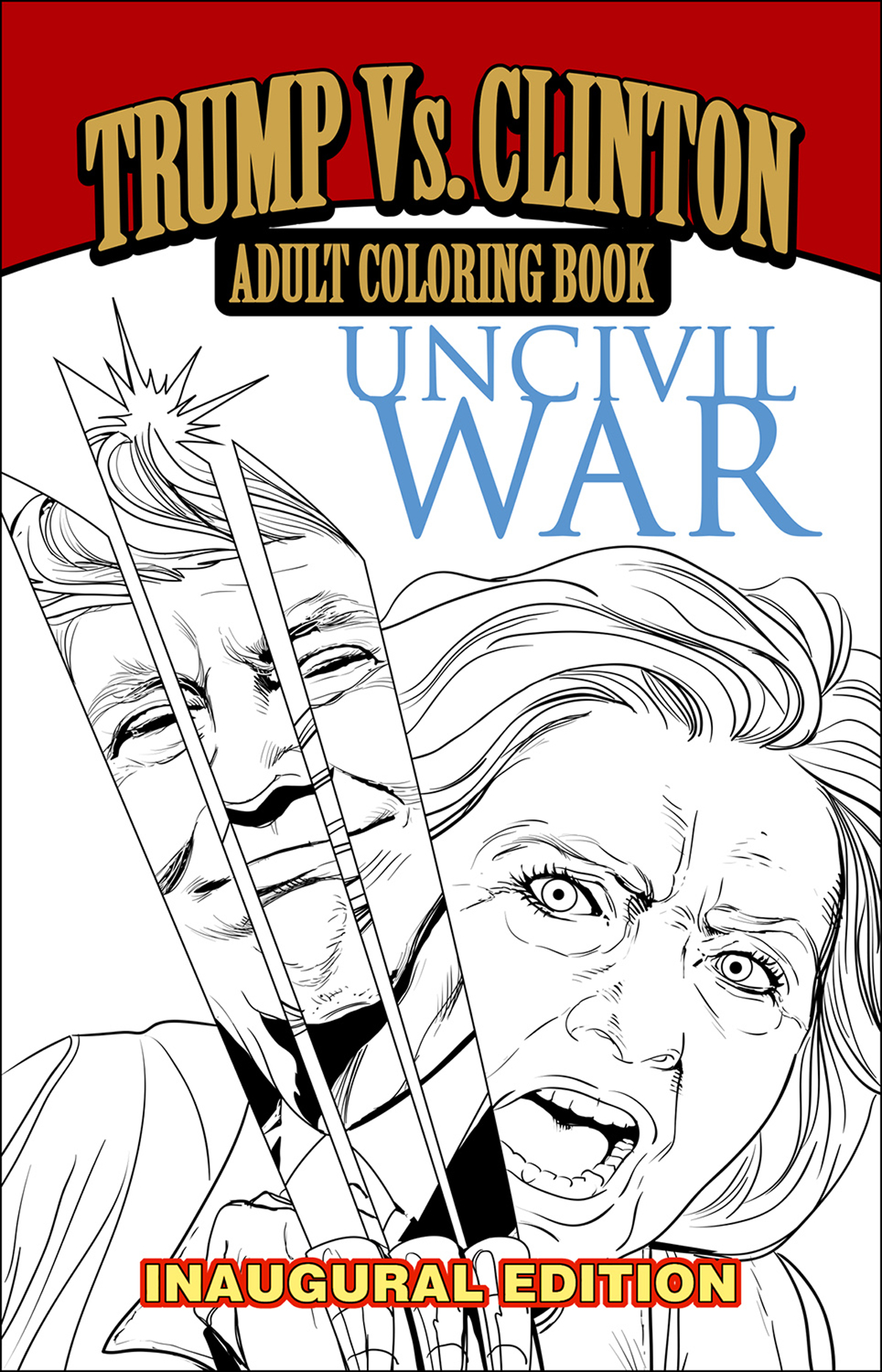 UNCIVIL WAR INAUGURAL EDITION COLORING BOOK