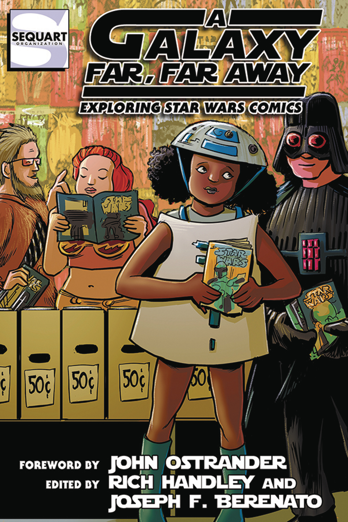 GALAXY FAR FAR AWAY EXPLORING STAR WARS COMICS SC