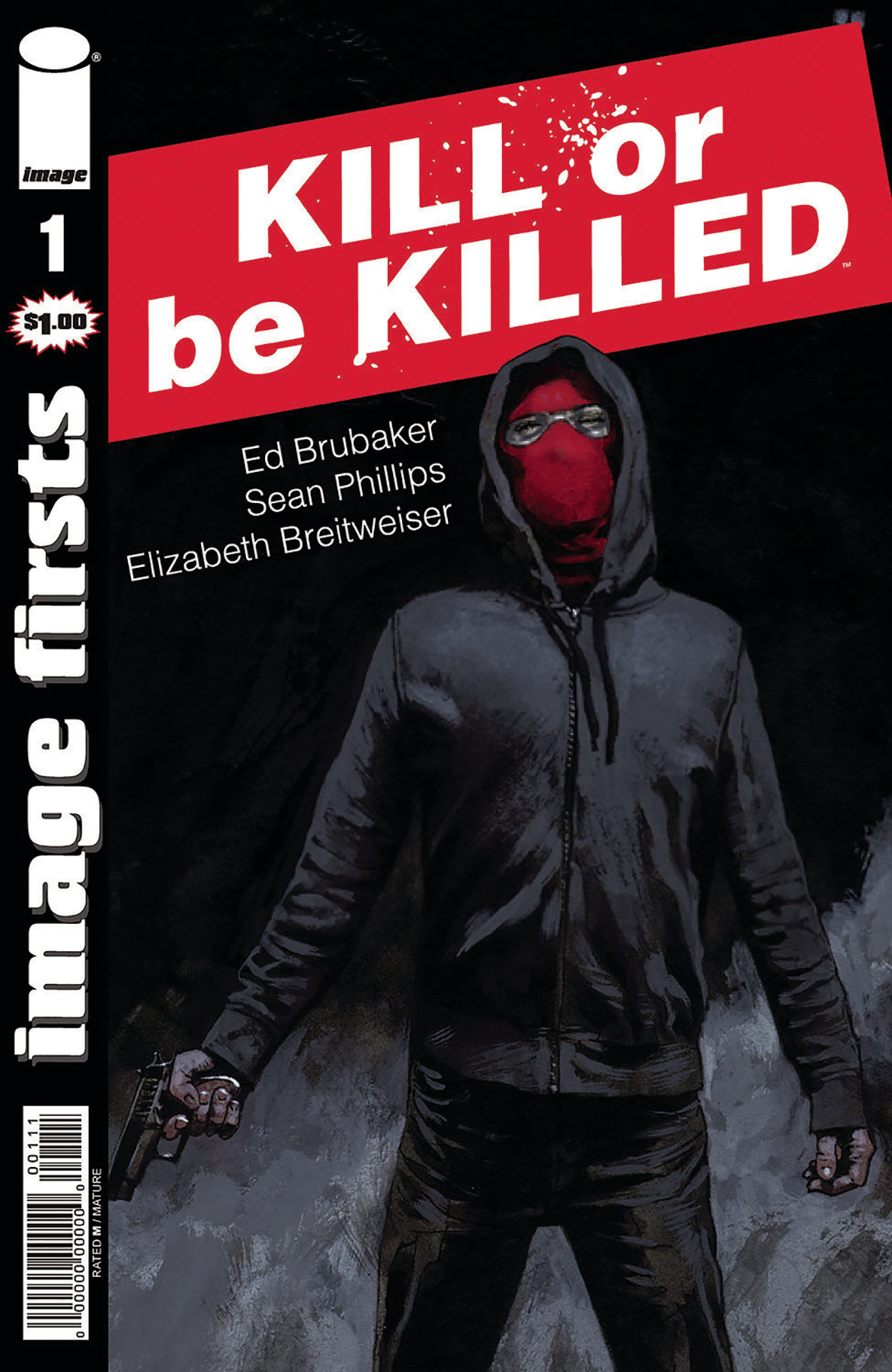 IMAGE FIRSTS KILL OR BE KILLED #1 (O/A) (MR)