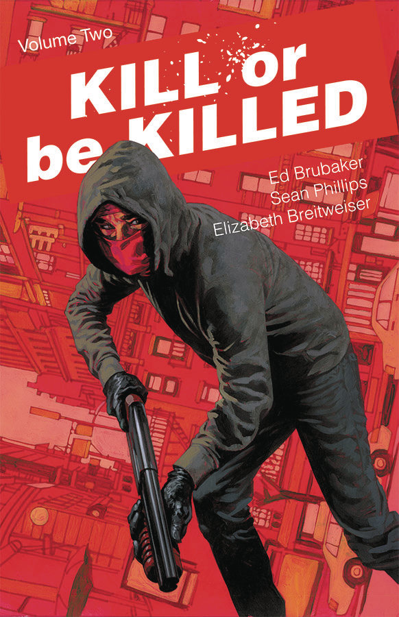 KILL OR BE KILLED TP VOL 02 (MAY170693) (MR)