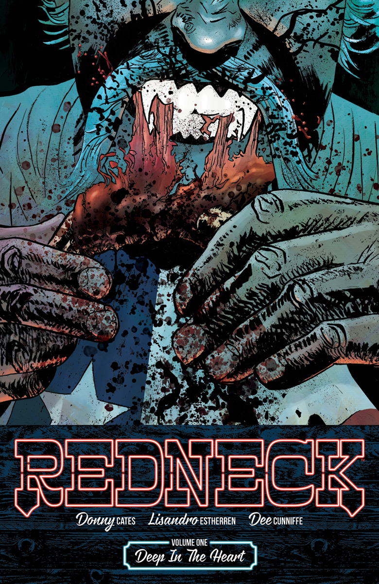 REDNECK TP VOL 01 DEEP IN THE HEART (AUG170579) (MR)
