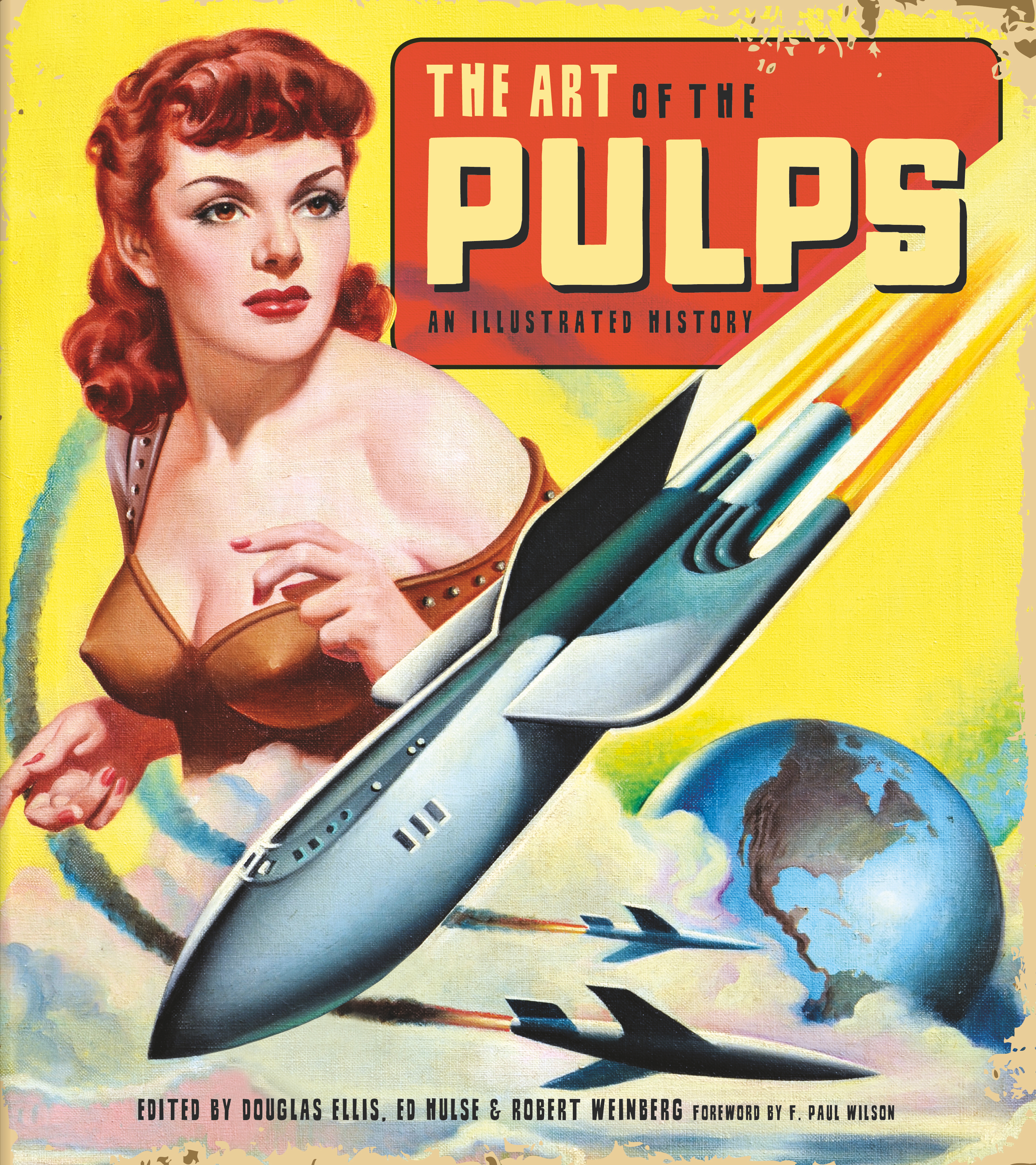 ART OF THE PULPS AN ILLUSTRATED HISTORY HC