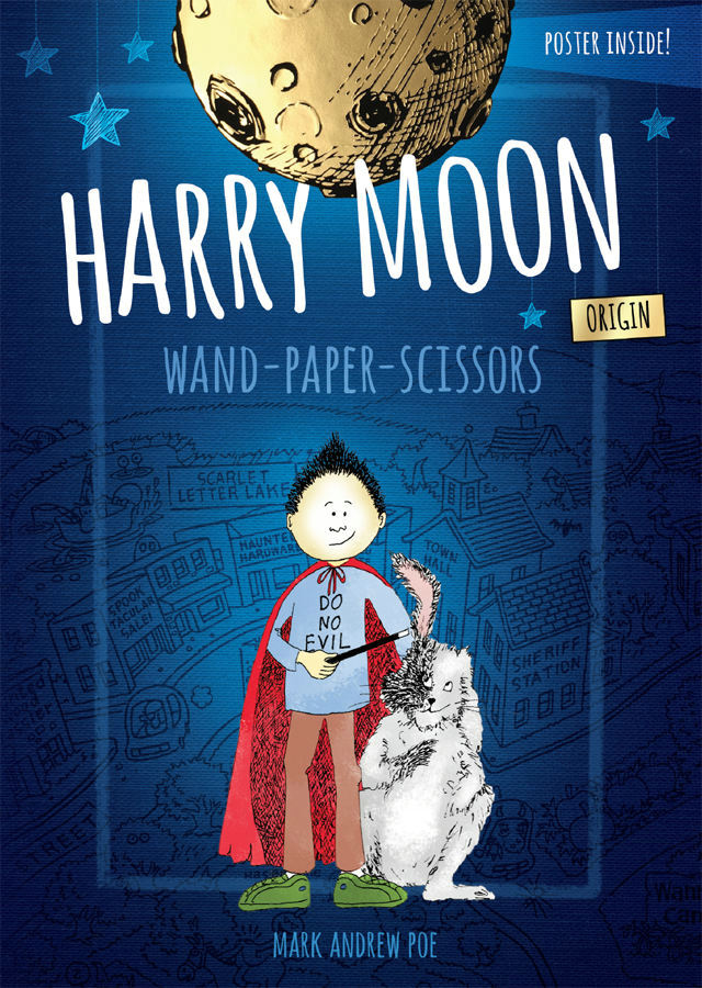 HARRY MOON WAND PAPER SCISSORS PROSE NOVEL HC COLOR ED