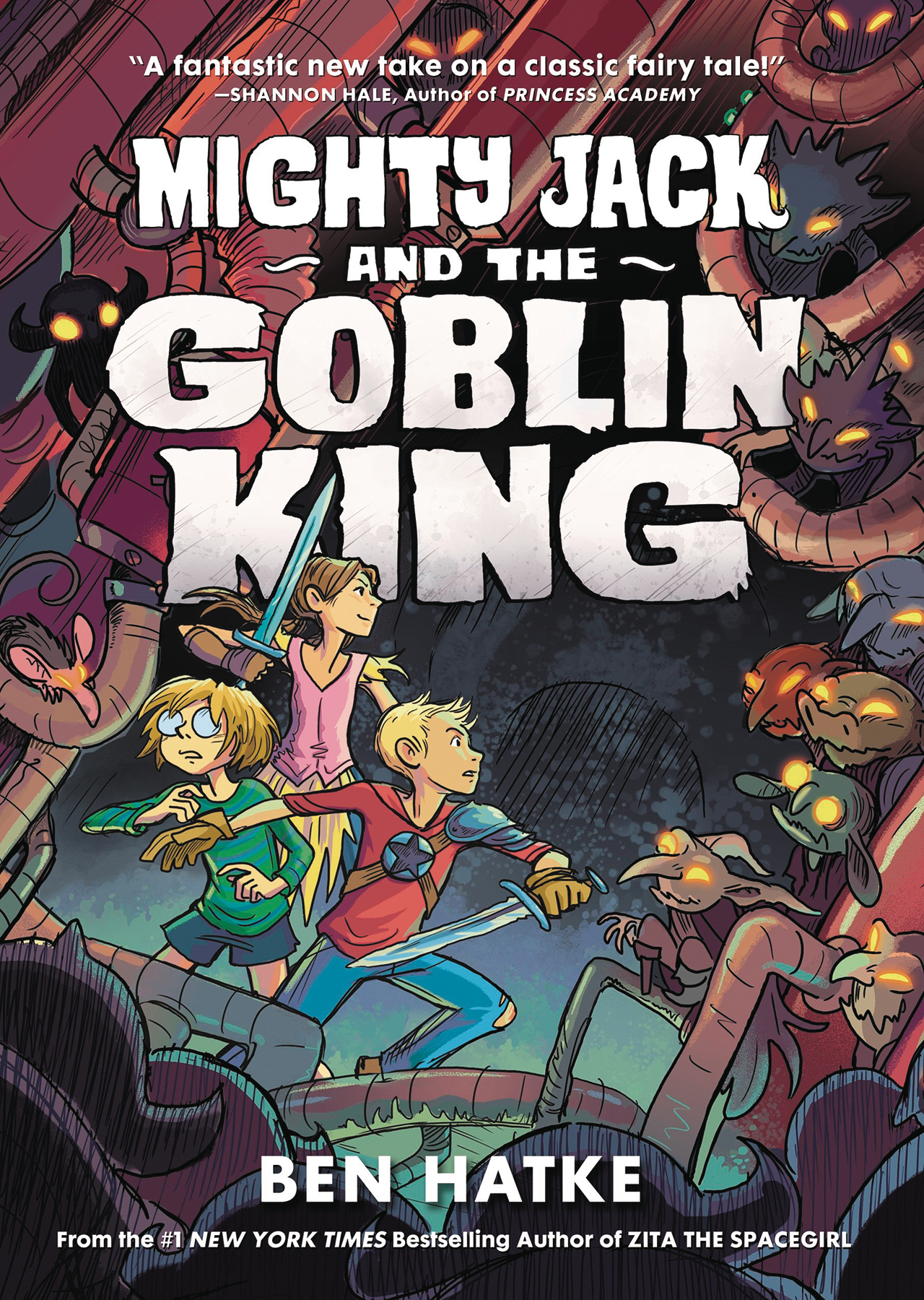 MIGHTY JACK & The GOBLIN KING (Ben HATKE) SC