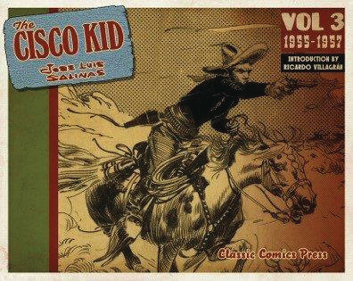CISCO KID JOSE LUIS SALINAS & REED TP VOL 03 (AUG171445)