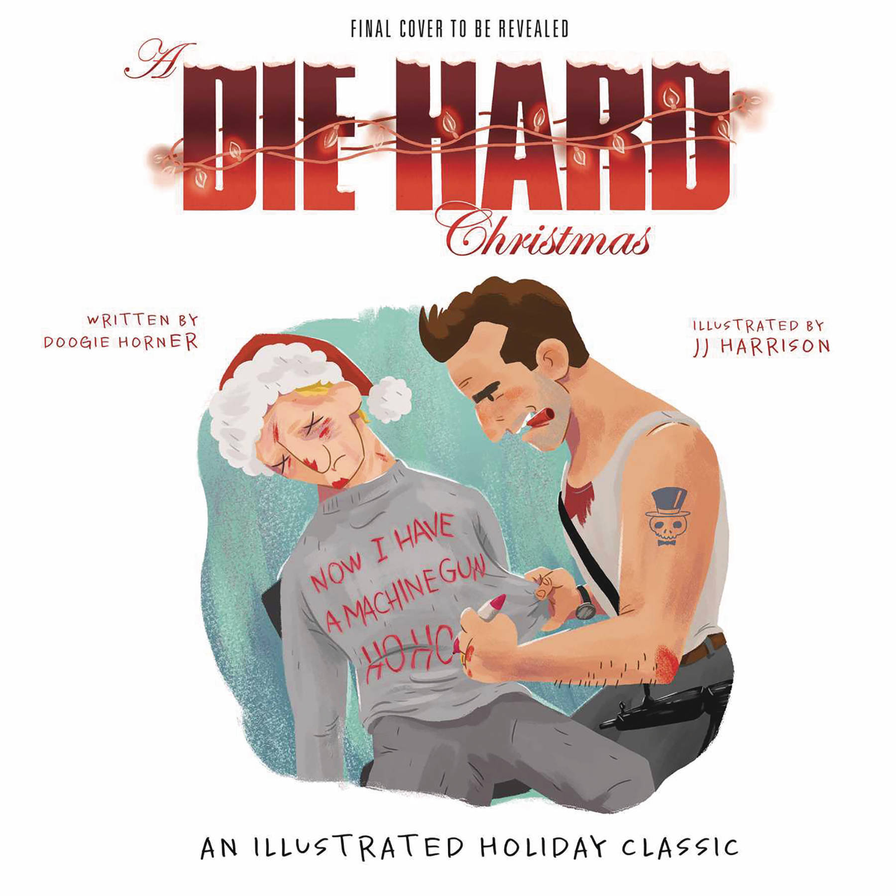 A DIE HARD CHRISTMAS ILLUS HC