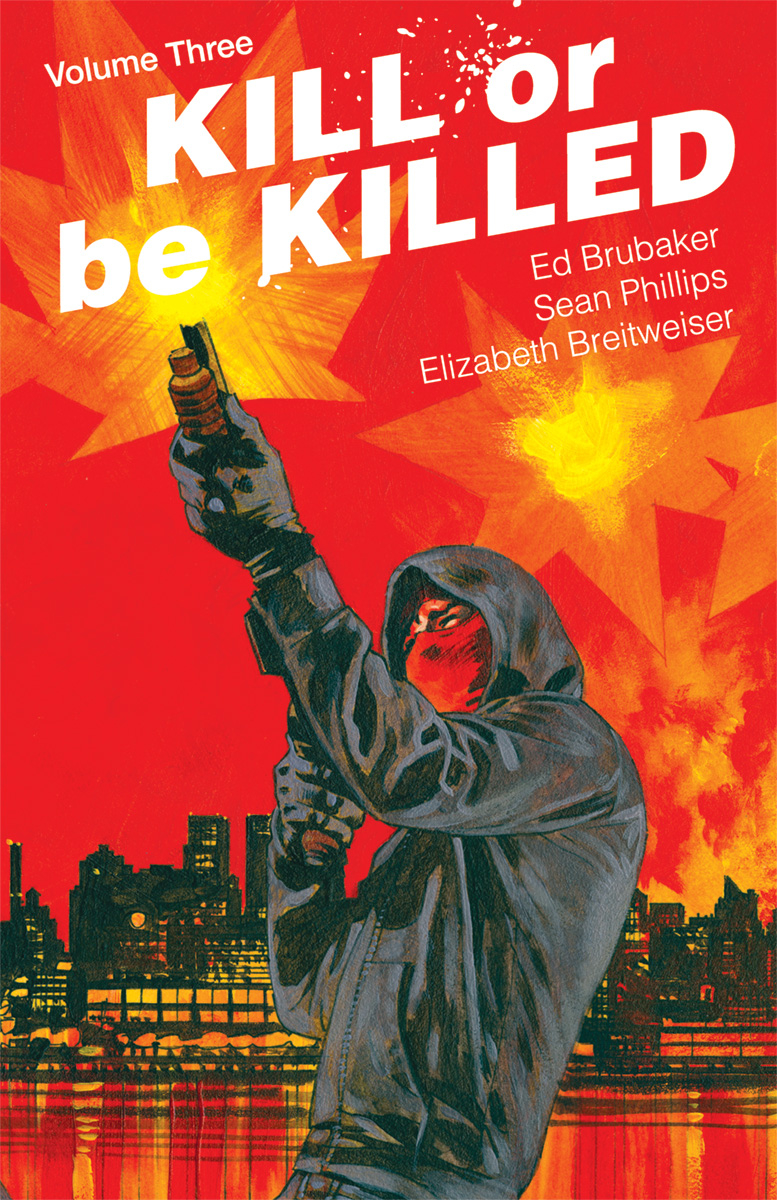 KILL OR BE KILLED TP VOL 03 (NOV170691) (MR)
