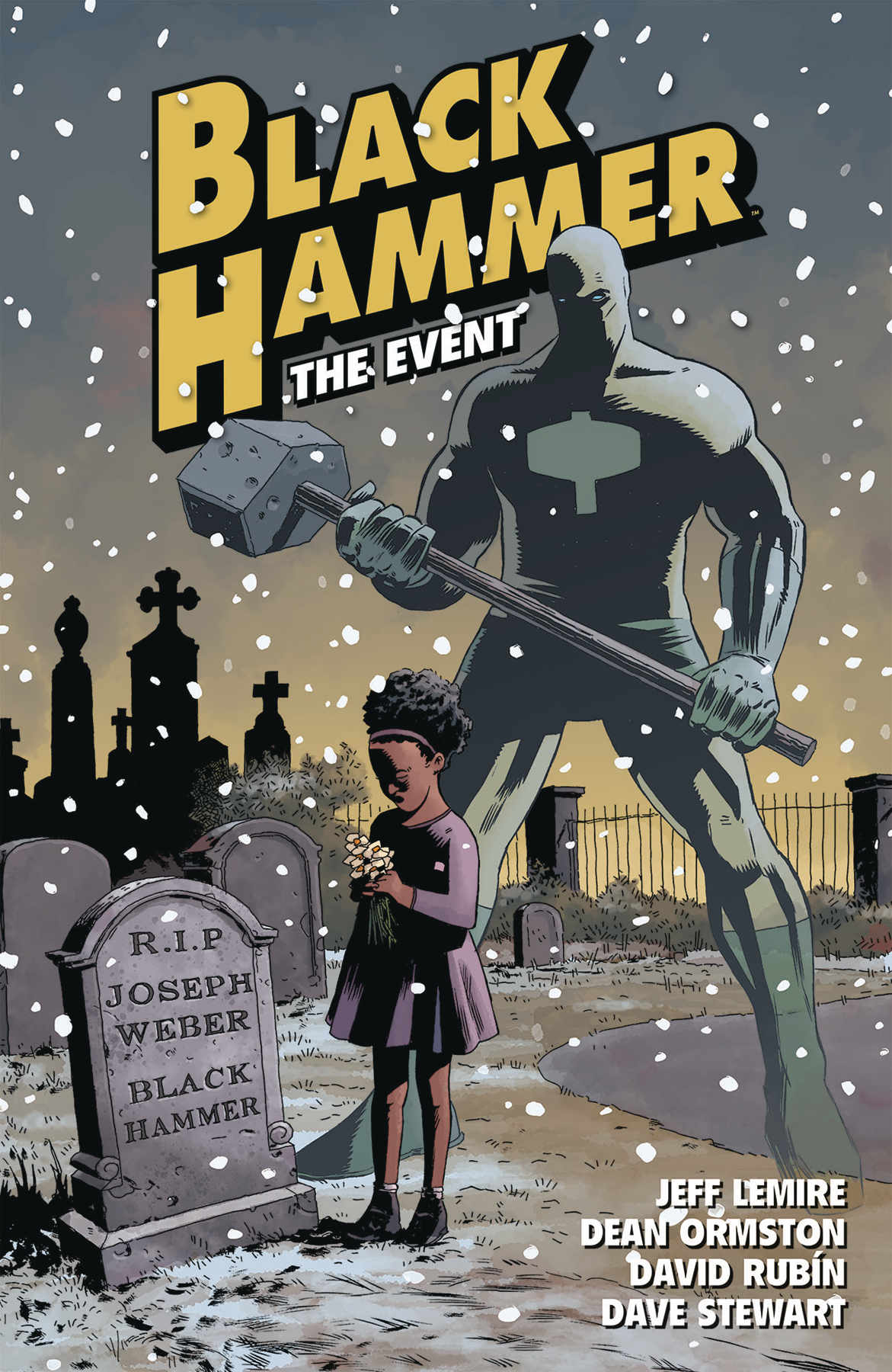 BLACK HAMMER TP VOL 02 THE EVENT (AUG170013)