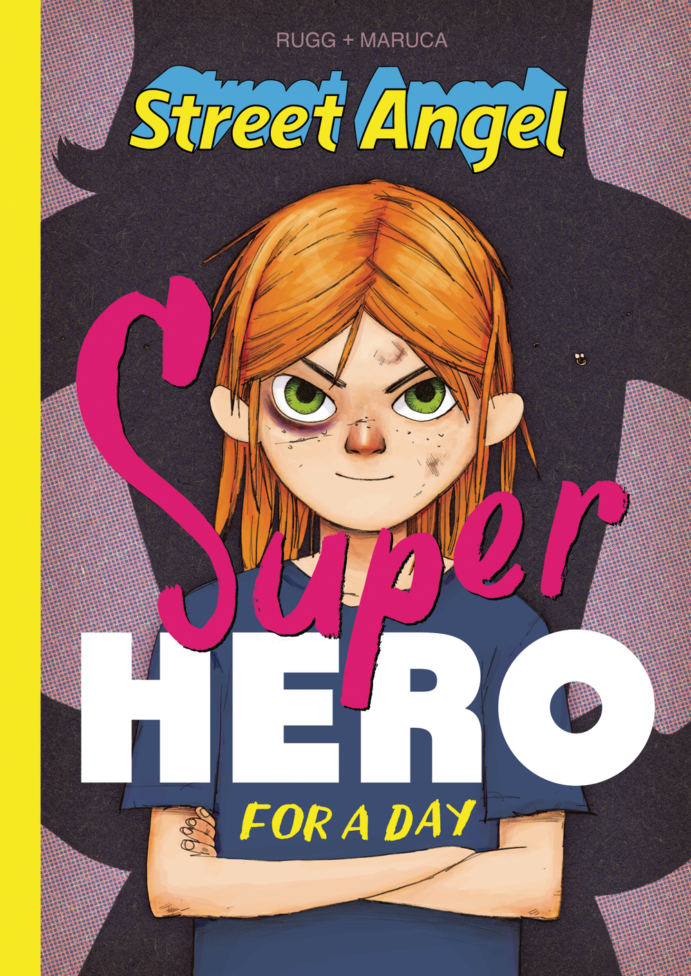 STREET ANGEL SUPERHERO FOR A DAY HC (AUG170741)