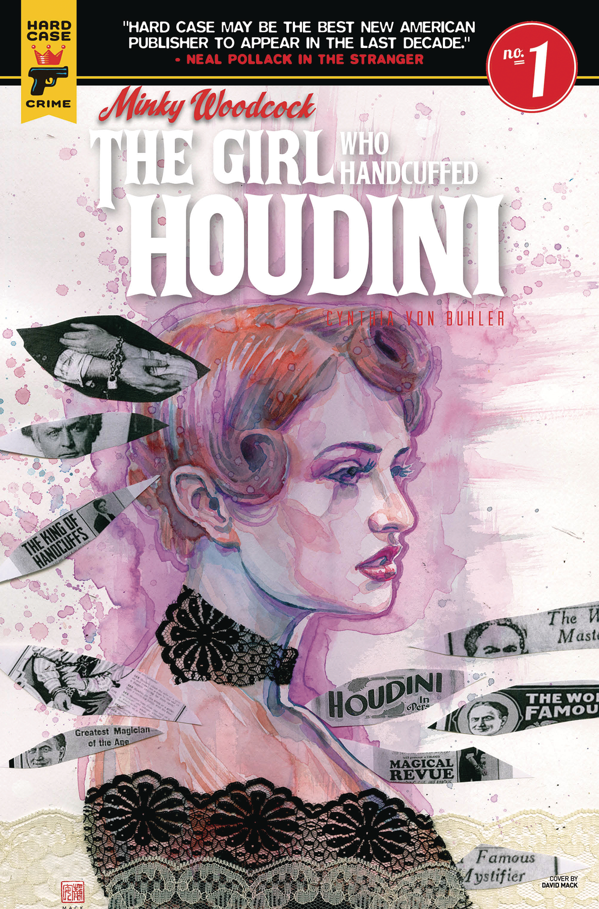 MINKY WOODCOCK GIRL WHO HANDCUFFED HOUDINI #1 CVR A MACK