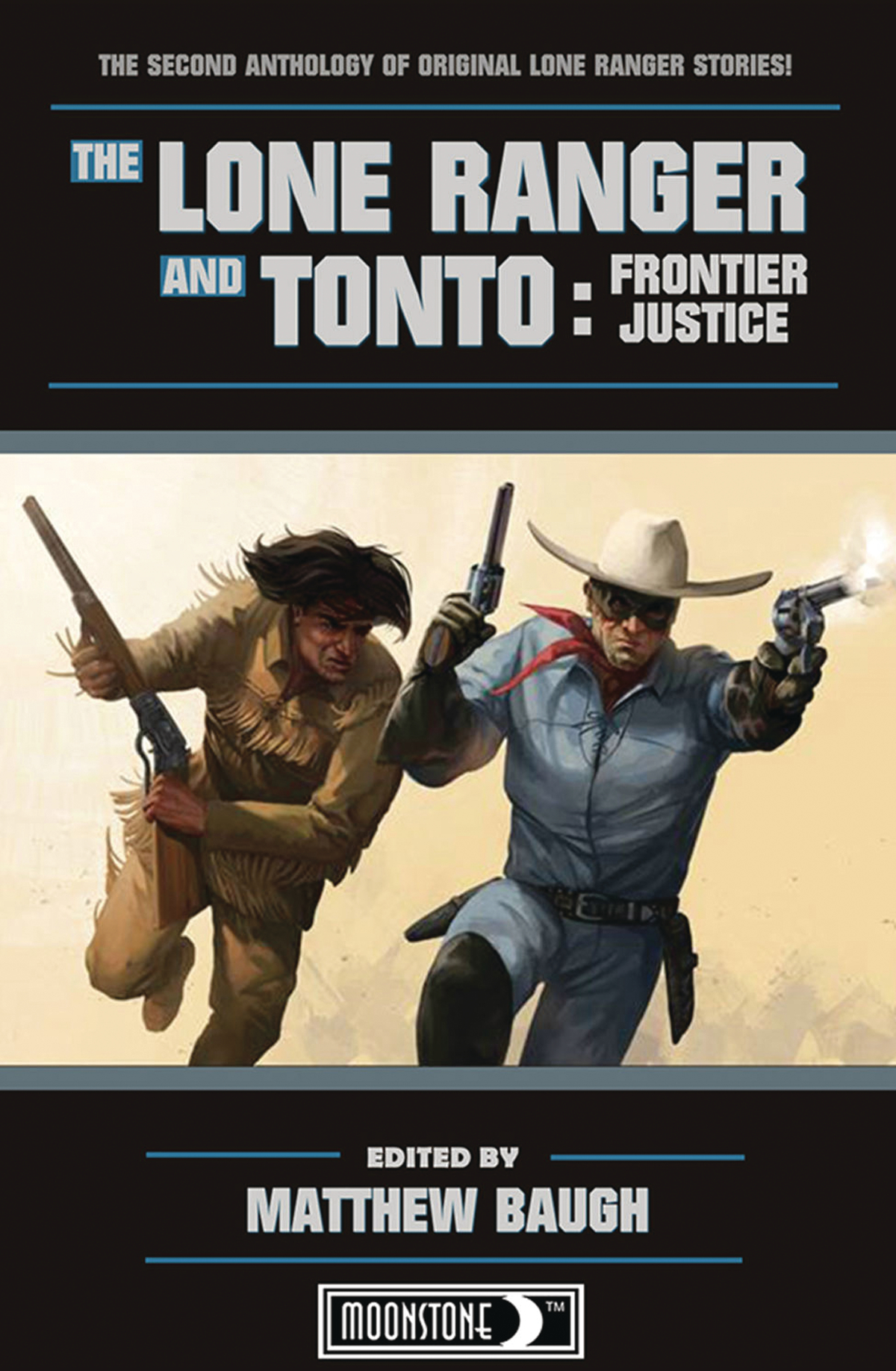 THE LONE RANGER AND TONTO PROSE NOVEL SC