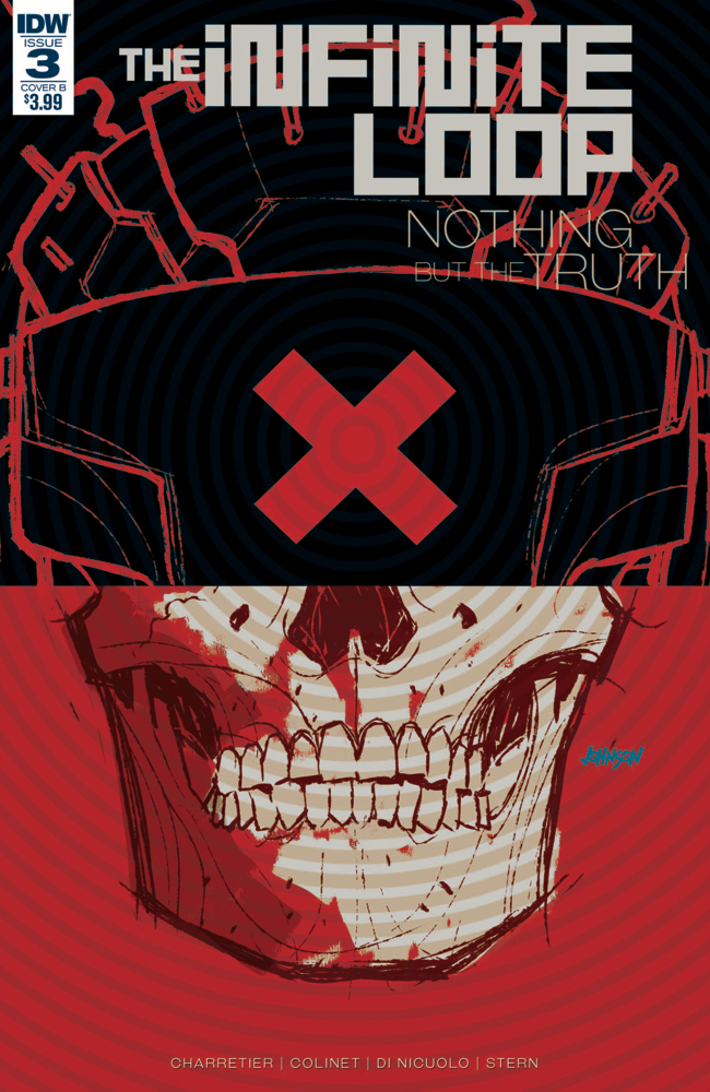 INFINITE LOOP NOTHING BUT THE TRUTH #3 (OF 6) CVR B JOHNSON