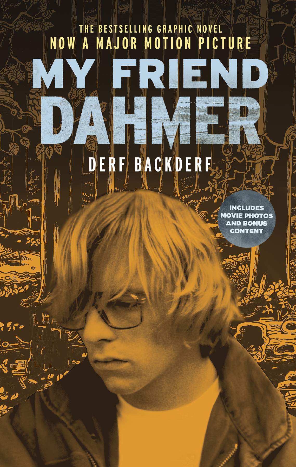 MY FRIEND DAHMER GN MOVIE TIE IN ED