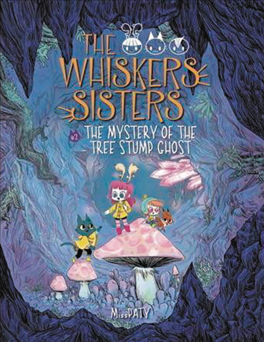 WHISKERS SISTERS YA GN VOL 02 MYSTERY OF TREE STUMP GHOST (C