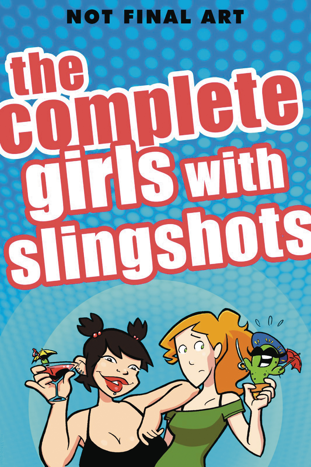 COMPLETE GIRLS WITH SLINGSHOTS HC