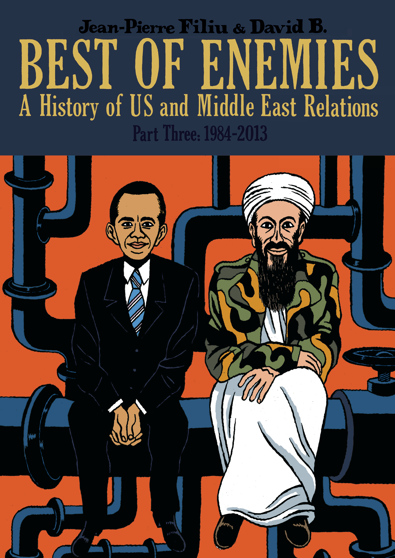 BEST OF ENEMIES HIST OF US MIDDLE EAST RELATIONS HC VOL 03 1
