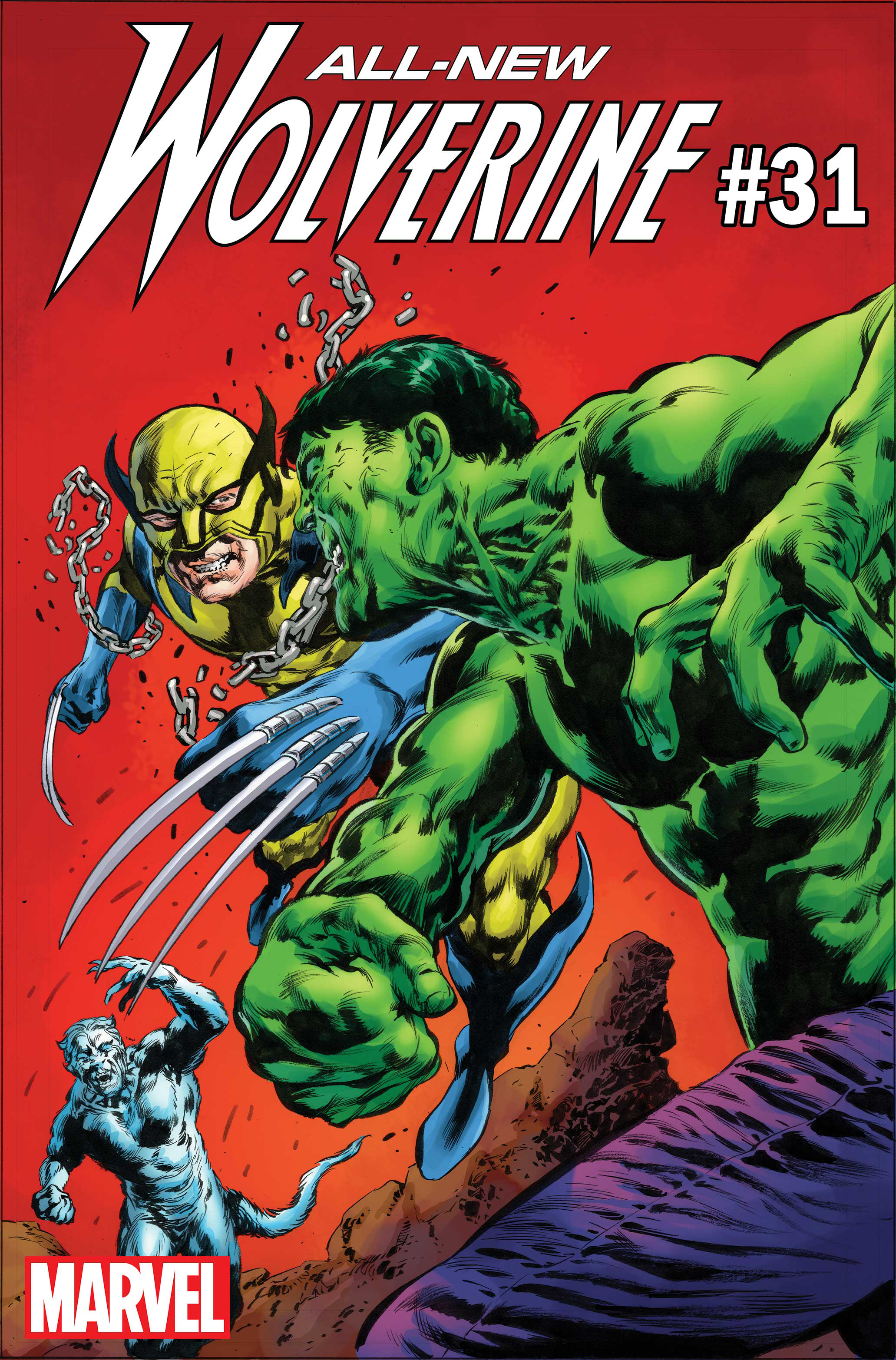ALL NEW WOLVERINE #31 HULK VAR LEG