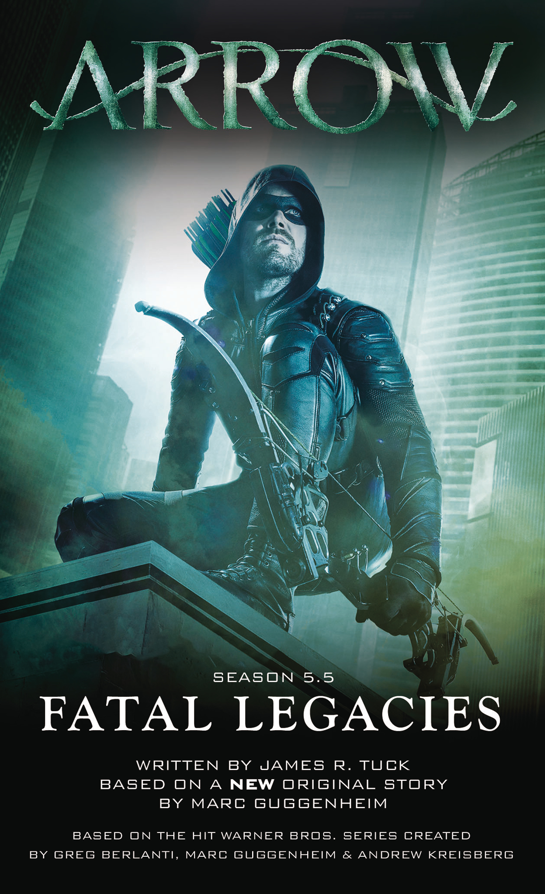 ARROW FATAL LEGACIES MMPB