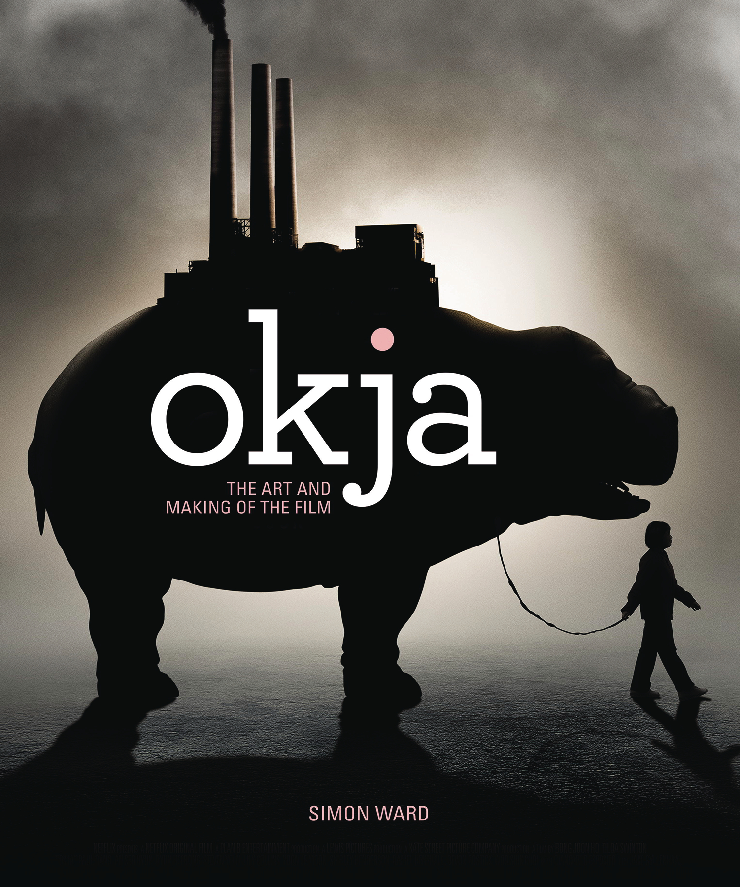 OKJA ART AND MAKING O/T FILM HC