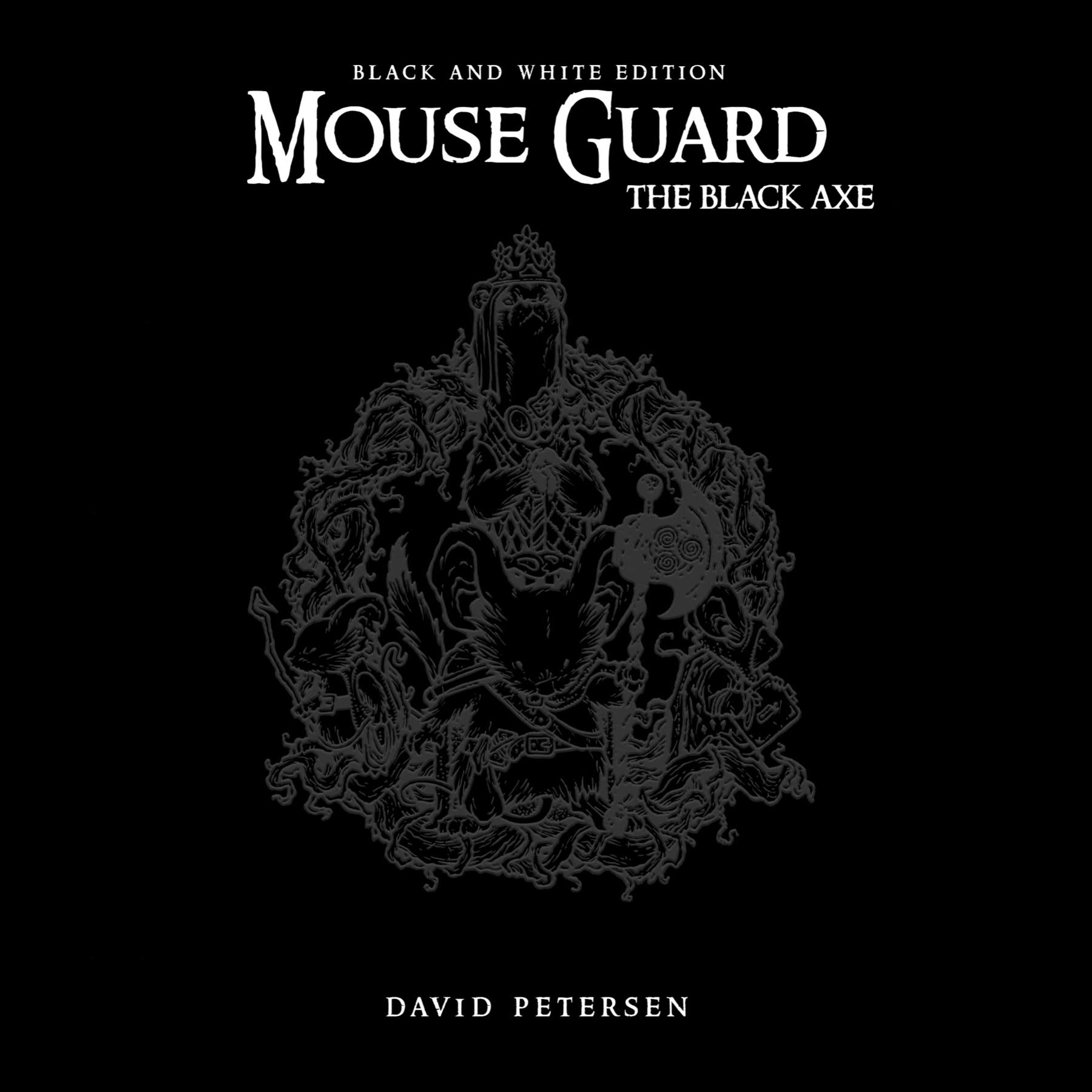 MOUSE GUARD HC VOL 03 BLACK AXE B&W ED