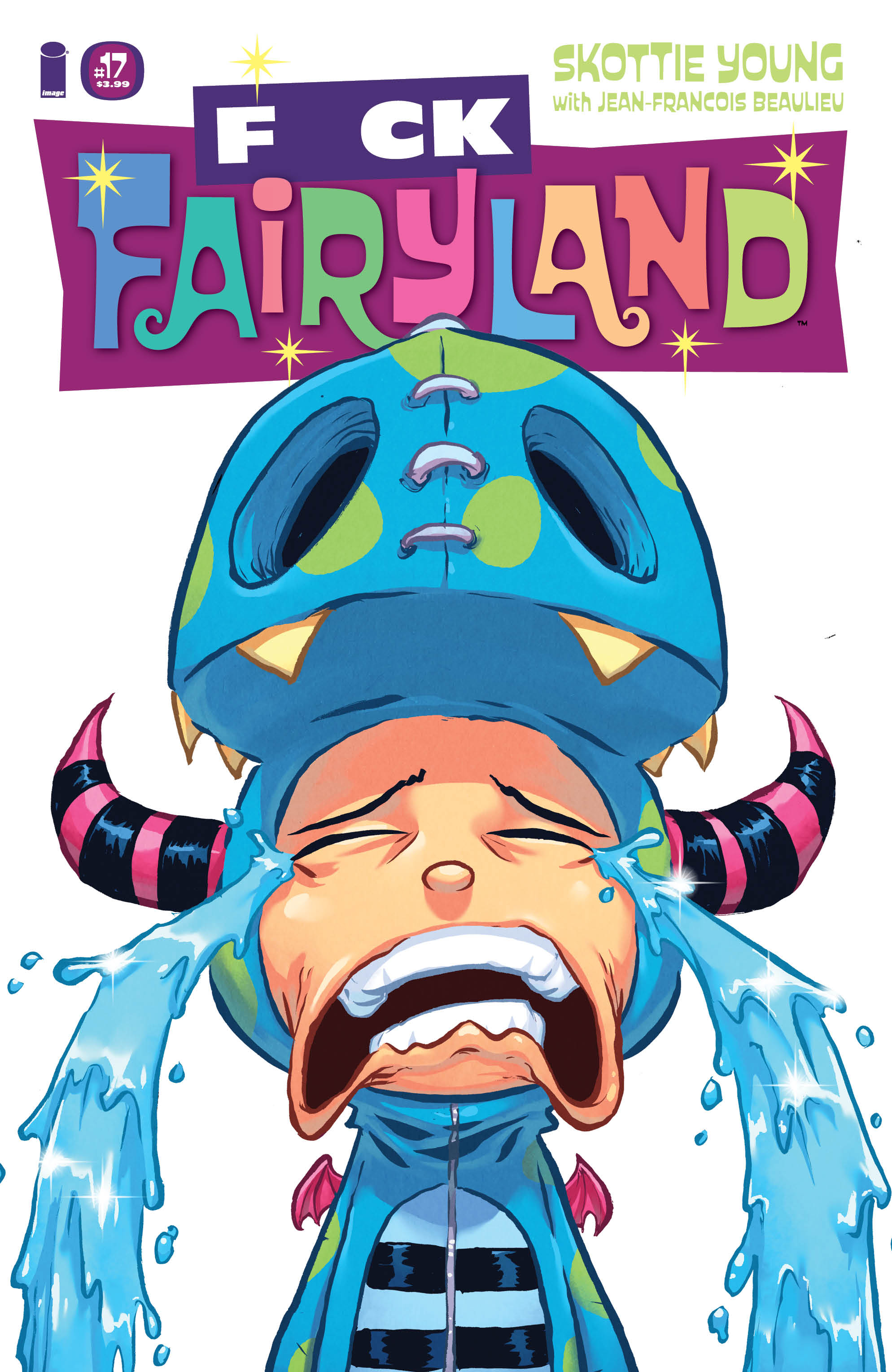 I HATE FAIRYLAND #17 F*CK (UNCENSORED) FAIRYLAND VAR