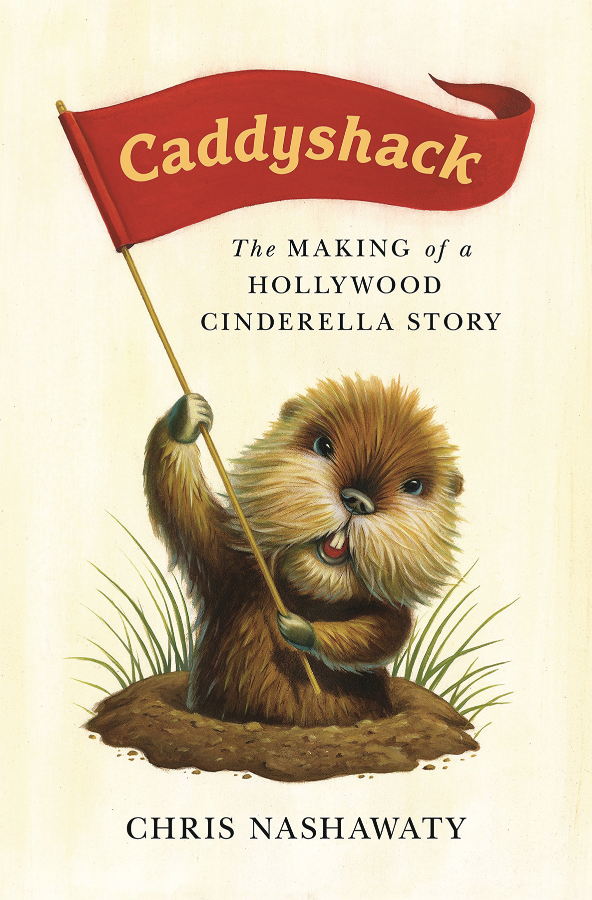 CADDYSHACK MAKING OF HOLLYWOOD CINDERELLA STORY HC