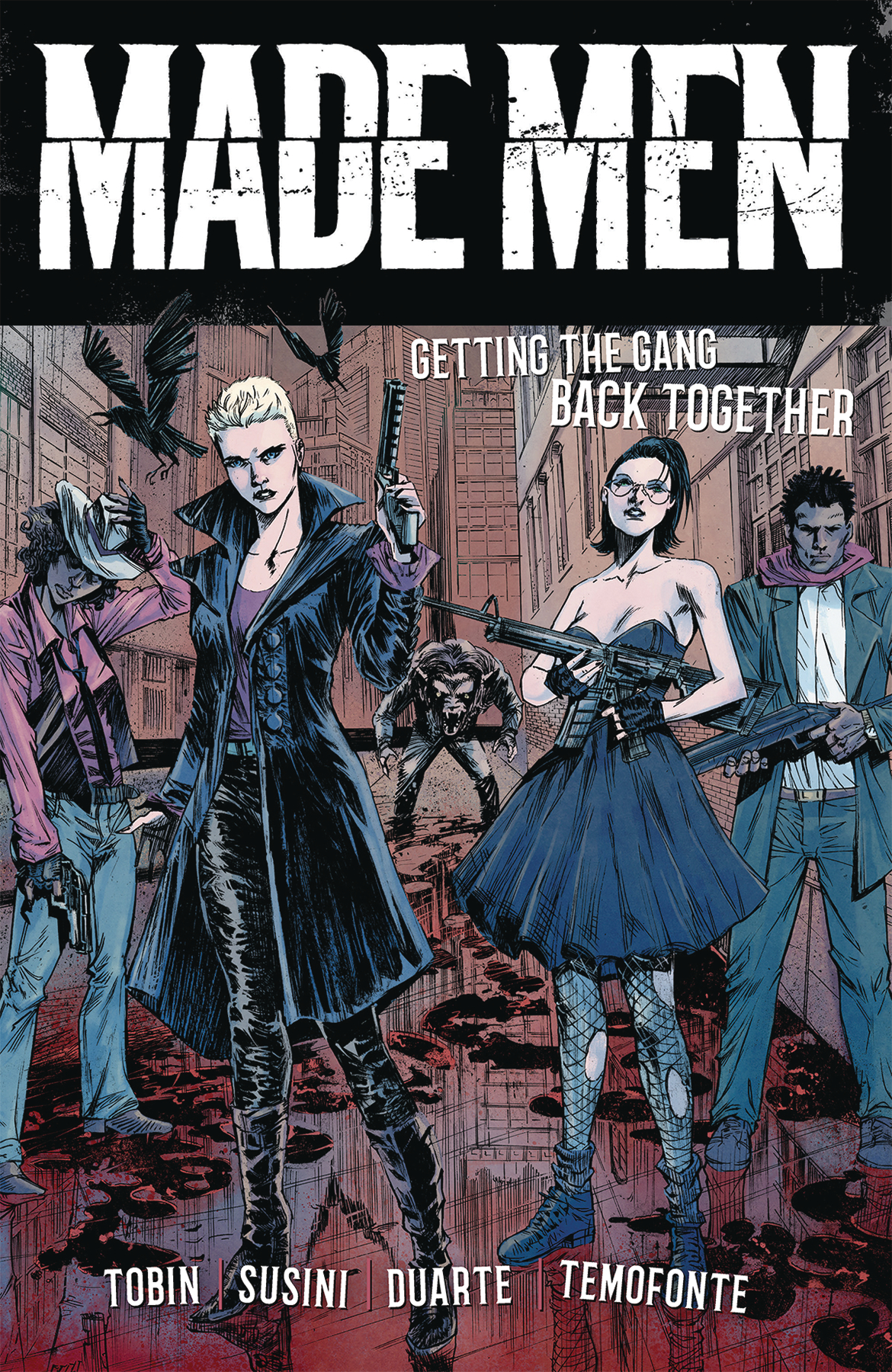 MADE MEN TP VOL 01 GETTING GANG BACK TOGETHER