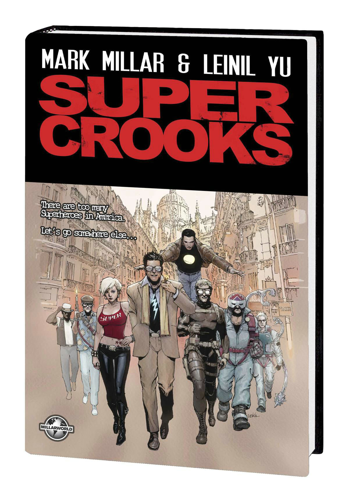 SUPERCROOKS PREMIERE HC (NOV178296) (MR)