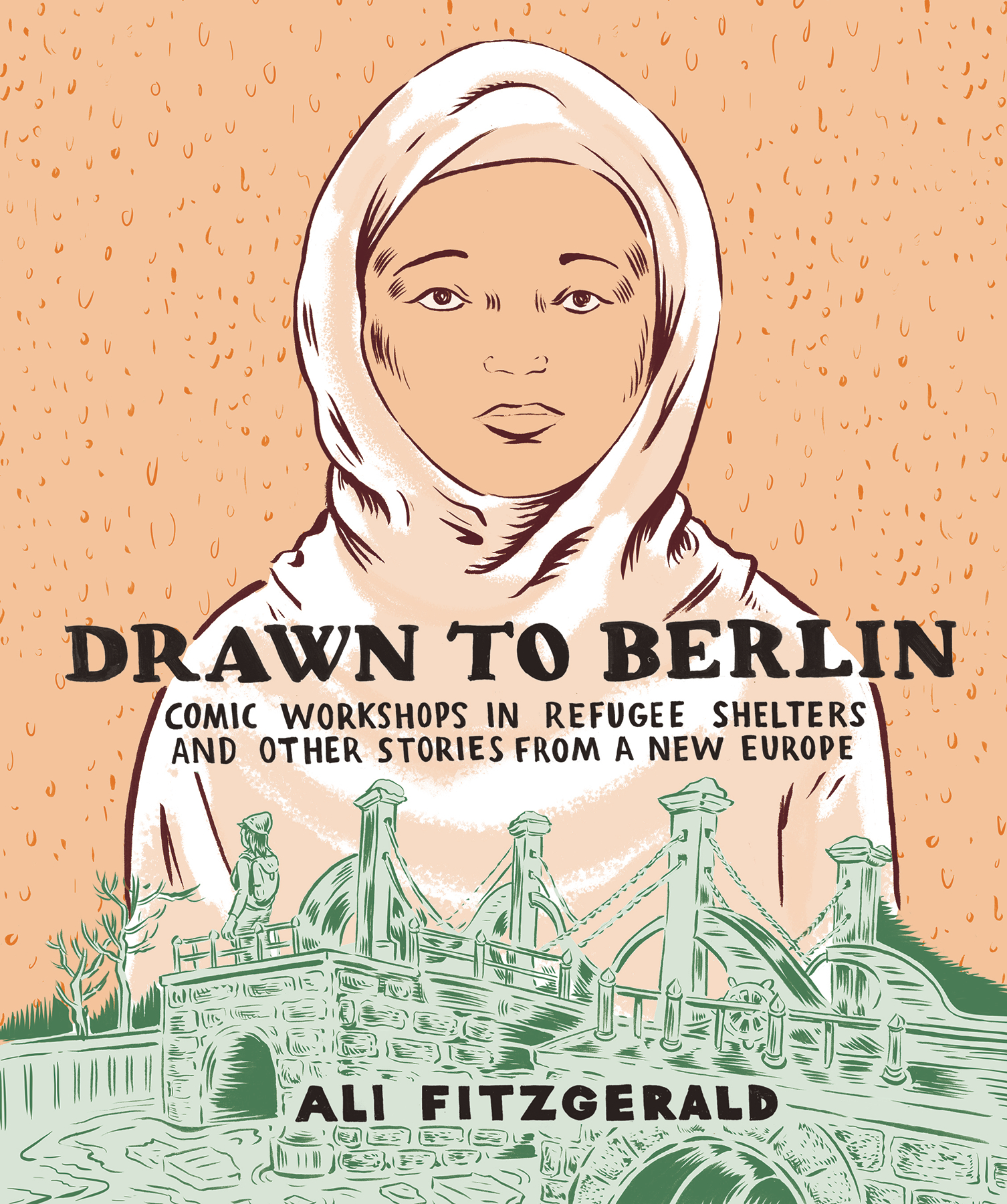 DRAWN TO BERLIN HC COMIC REFUGEE STORIES NEW EUROPE (Ali FITZGERALD) (MR)