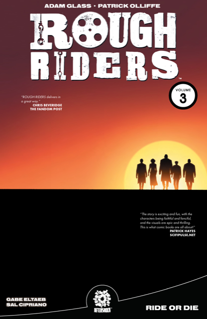 ROUGH RIDERS TP VOL 03 RIDE OR DIE (AUG181474)