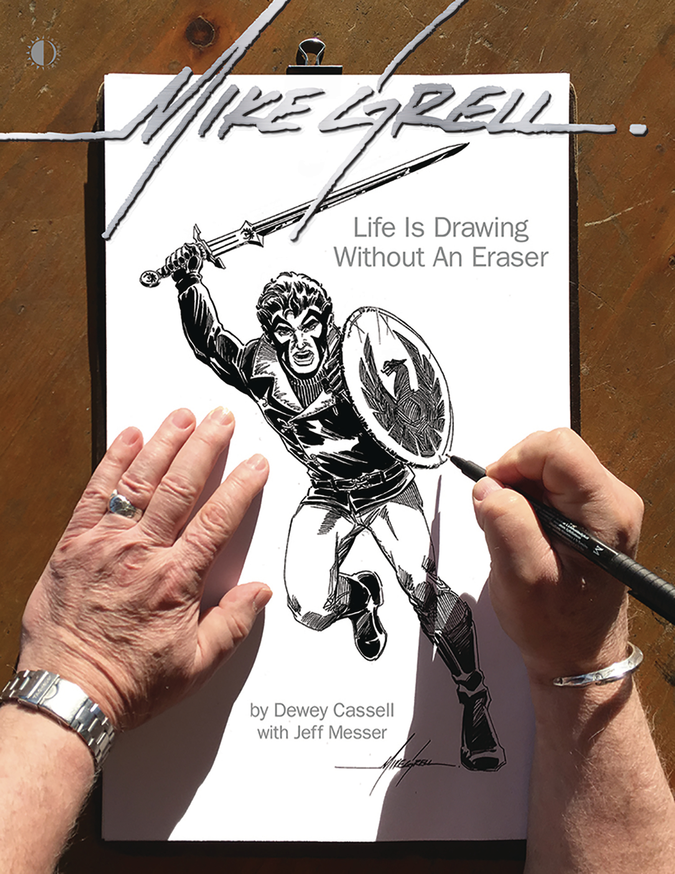 MIKE GRELL LIFE IS DRAWING WITHOUT AN ERASER SC (O/A)