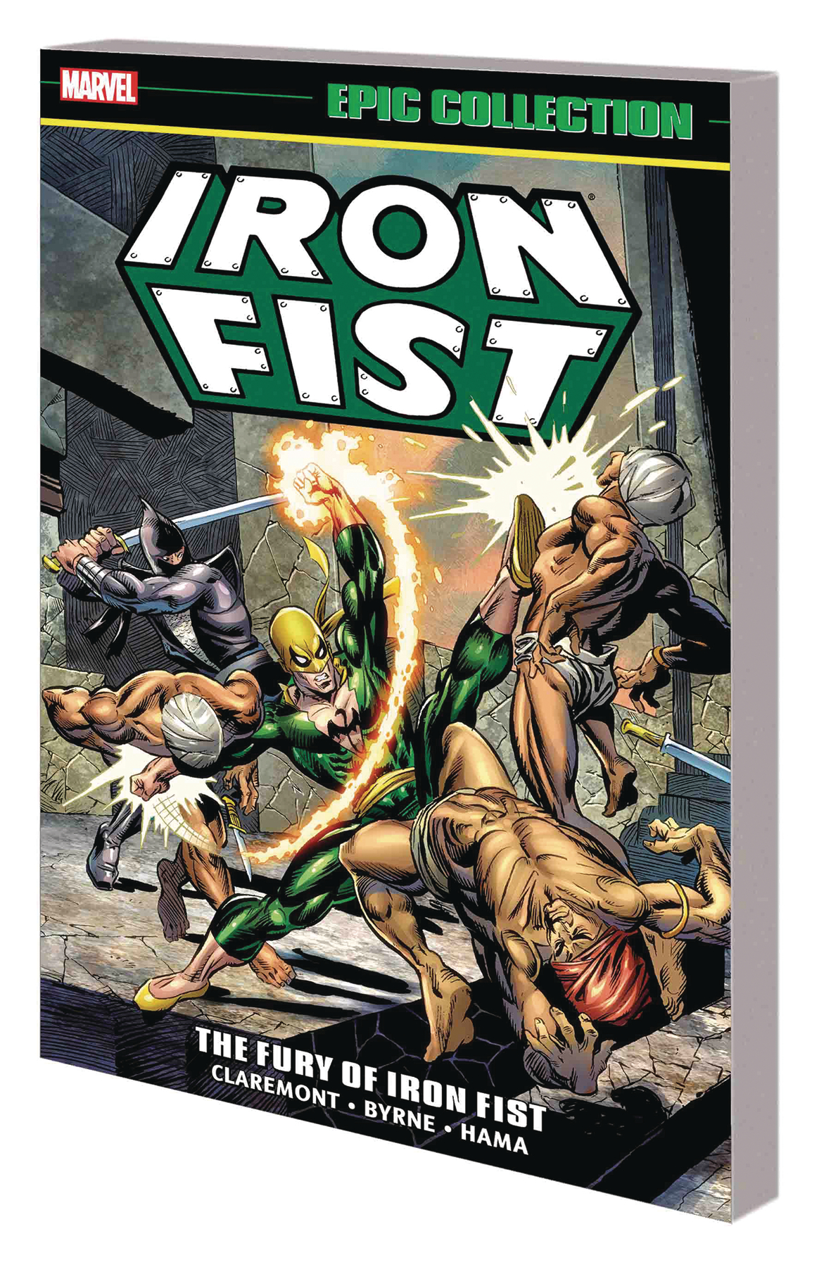 IRON FIST EPIC COLLECTION TP FURY OF IRON FIST NEW PTG